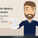 Atestado Médico x Garrancho. Requisitos mínimos do atestado médico