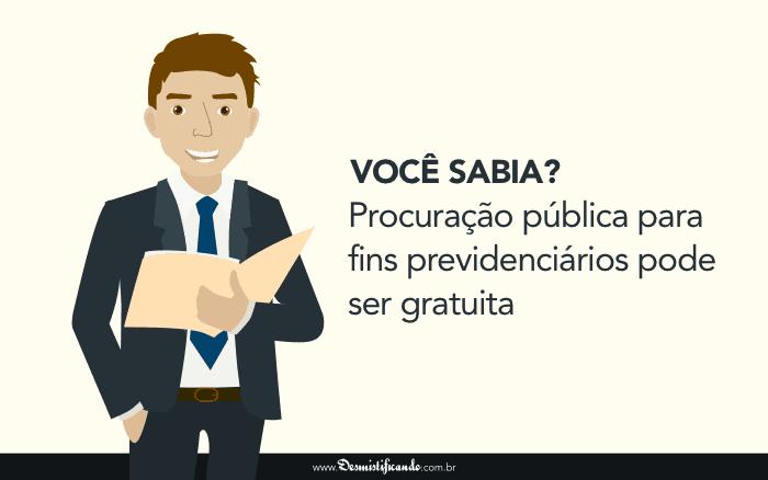Você sabia? Procuração pública para fins previdenciários pode ser gratuita
