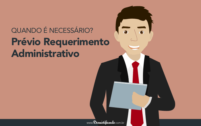 Prévio Requerimento Administrativo: Quando é Necessário? [INSS]