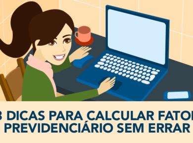 dicas fator previdenciario 390x290 - Fator Previdenciário: 3 dicas para calcular sem errar
