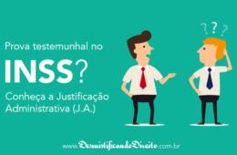 Justificação Administrativa INSS