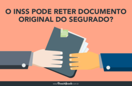 O INSS pode reter documento original do segurado?