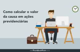 Como calcular o valor da causa em ações previdenciárias?