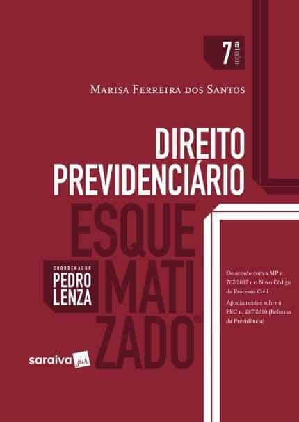 Direito Previdenciário Esquematizado - Marisa Ferreira Santos