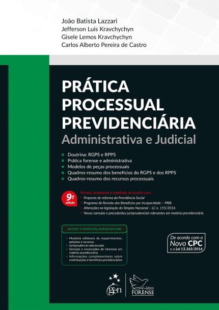Prática Previdenciária Administrativa e Judicial - Lazzari