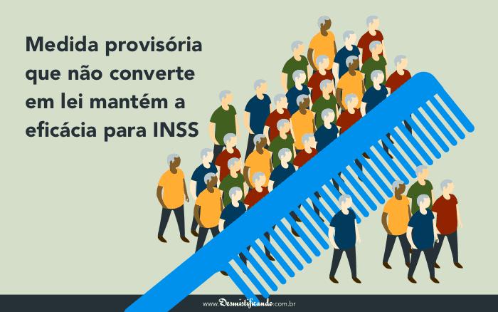 Medida provisoria que nao converte em lei mantem a eficacia para INSS 700x438 - Medida provisória que não converte em lei mantém a eficácia para INSS