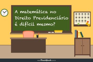 A matemática no Direito Previdenciário é difícil?