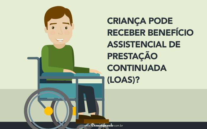 Crianca pode receber Beneficio Assistencial de Prestacao Continuada 700x438 - Criança pode receber Benefício Assistencial de Prestação Continuada (LOAS)?
