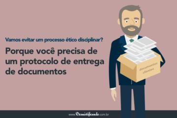 Protocolo de entrega de documentos: porque o advogado precisa de um