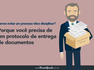 Protocolo de entrega de documentos: você PRECISA requisitar ao seu cliente! [MODELO]