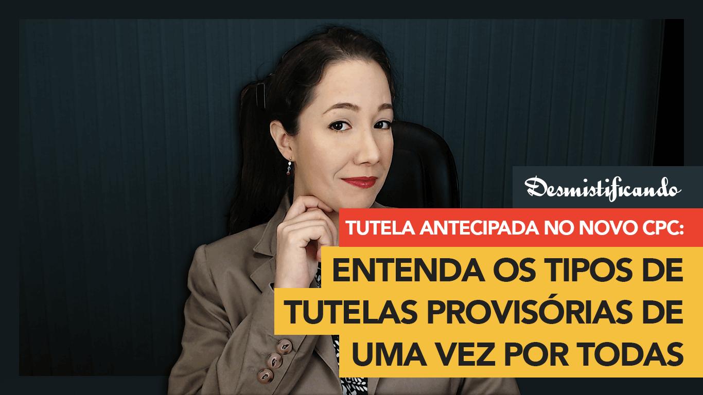 thumbnail youtube tutela cpc - Tutela antecipada no novo CPC: entenda os tipos de tutelas provisórias [VÍDEO]