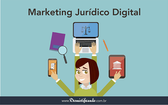 marketing juridico digital - Como Captar Clientes na Advocacia utilizando o Marketing Jurídico Digital