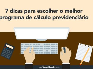 programa de calculo previdenciario 390x290 - 7 dicas para escolher o melhor programa de cálculo previdenciário