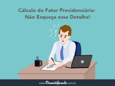 Cálculo do Fator Previdenciário: Não Esqueça esse Detalhe!