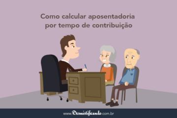 Como calcular aposentadoria por tempo de contribuição