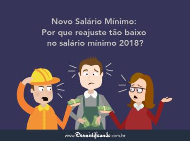 Salário Mínimo 2018: Por que reajuste foi tão baixo?